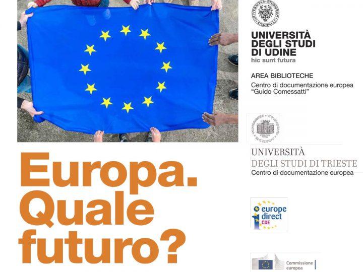 "Webinar ""Europa. Quale Futuro?"". Giovedì 28 gennaio 2021 ore 15"