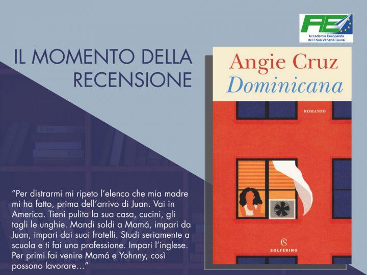 """Il momento della recensione: """"Dominicana"""" di Angie Cruz"""